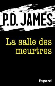 P.D. James - La salle des meurtres.