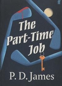 P. D. James - The Part-Time Job.