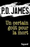 P.D. James - Un certain goût pour la mort.