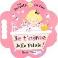 P Dann - Je t'aime, Jolie Pétale !.