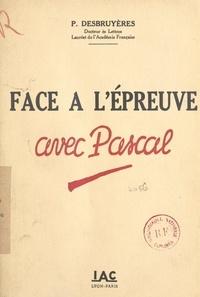 P. Desbruyères et Maurice Vallet - Face à l'épreuve avec Pascal.