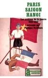 P Devillers - Paris-Saigon-Hanoi - Les archives de la guerre, 1944-1947.