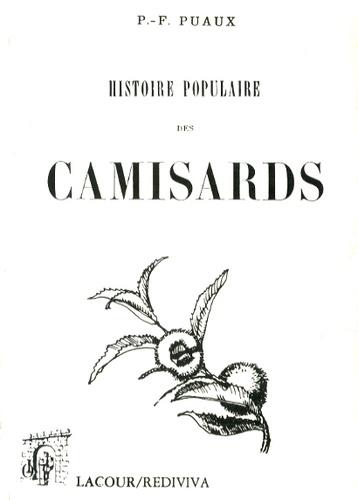 P-F Puaux - Histoire populaire des camisards.