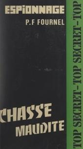 P.-Franck Fournel - Chasse maudite.