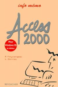 P Freyssengeas et L Dorvillez - Access 2000 - Pour Windows 95 et ultérieur.