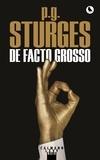 P-G Sturges - De facto grosso.