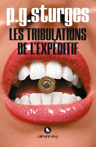 P-G Sturges - Les tribulations de l'expéditif.