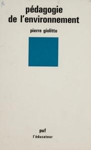 P Giolitto - Pédagogie de l'environnement.