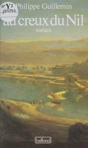 P Guillemin - Au creux du Nil.