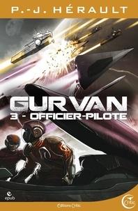P.-J. Hérault - Gurvan 3 - Officier pilote.