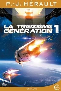 P.-J. Hérault et Laurent Genefort - La Treizième Génération, tome 1 - Ross et Berkel.