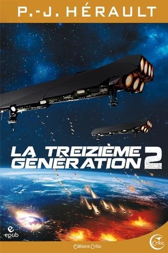 P.-J. Hérault - La Treizième Génération, tome 2 - PédricetBo.