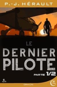 P.-J. Hérault - Le Dernier Pilote 1.