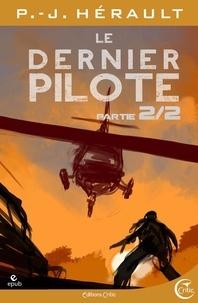 P.-J. Hérault - Le Dernier Pilote 2 - Après le Chaos.