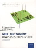 P. J. Hore et J-A Jones - NMR : The Toolkit - How Pulse Sequences Work.