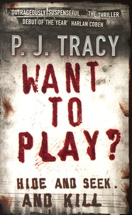 P-J Tracy - Want to Play?.