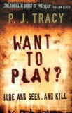 P-J Tracy - Want to play ?.