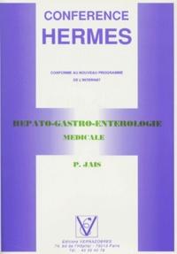 P Jais - HEPATO-GASTRO-ENTEROLOGIE MEDICALE.