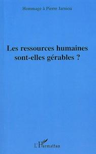 P Jarniou - Les ressources humaines sont-elles gérables ? - Hommage à Pierre Jarniou.