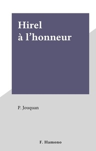 P. Jouquan - Hirel à l'honneur.