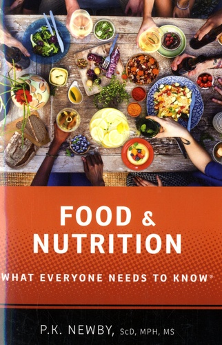 Food and Nutrition. What Everyone Needs to Know