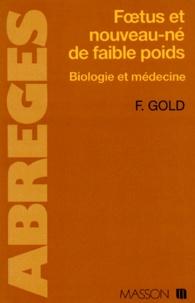FOETUS ET NOUVEAU-NE DE FAIBLE POIDS. Biologie et médecine.pdf