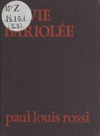 P-L Rossi - L'Impair ou la Vie bariolée.