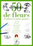 P-Lee Ames et Lee-J Ames - 50 Dessins de fleurs, d'arbres et autres plantes.