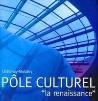 """P Leroy - Châtenay-Malabry Pôle culturel - """"La renaissance""""."""