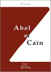P. Leveu - Abel et Caïn.
