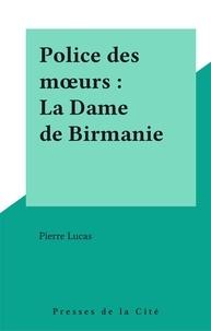 P Lucas - La Dame de Birmanie.