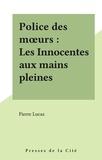 P Lucas - Les Innocentes aux mains pleines.