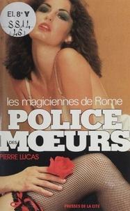 P Lucas - Les Magiciennes de Rome.