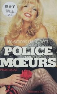P Lucas - Les Sirènes de l'Opéra.