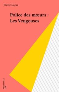 P Lucas - Les Vengeuses.