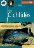 P-M Bianchi et A Sperotti - Les cichlidés.