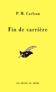 P-M Carlson - Fin de carrière.