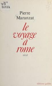 P Maranzat - Le Voyage à Rome.