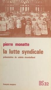 P Monatte - La lutte syndicale.