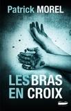 P Morel - Les bras en croix.