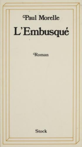 P Morelle - L'Embusqué.