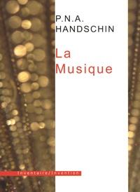 P-N-A Handschin - Tout l'univers Tome 4 : La Musique.