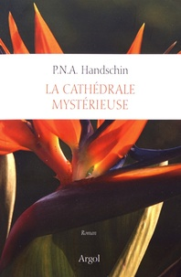 P-N-A Handschin - Tout l'univers Tome 9 : La cathédrale mystérieuse.