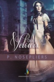 P. Nosepliers - Duels de velours - tome 1 | Livre lesbien, romance lesbienne.
