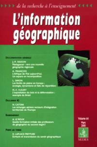 P Piercy et  Collectif - L'information géographique Volume 64 mars 2000.