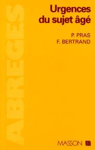 P Pras et F Bertrand - Urgences du sujet âgé.