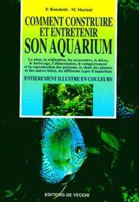 P Ronchetti et M Mariani - Comment construire et entretenir son aquarium.