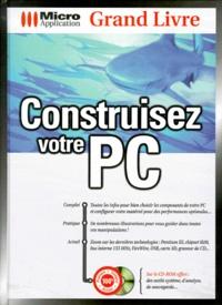 CONSTRUISEZ VOTRE PC. Avec CD-Rom.pdf