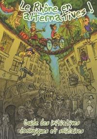 P'tit Gavroche - Le Rhône en alternatives ! - Guide des initiatives écologiques et solidaires.