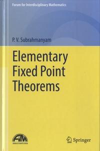 P. V. Subrahmanyam - Elementary Fixed Point Theorems.